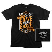 Grave Before Shave Camiseta Importada !
