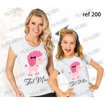 Atacado Baby Look Camisetas Revenda 5 Kits Tal Mãe Tal Filha