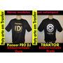 Camisetas, Pioneer Pro Dj, Traktor E Serato.