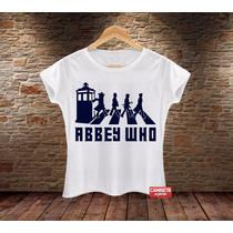 Camiseta Feminina Blusa Beatles Doctor Who Série Tv Banda