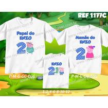 Kit Camisetas Tal Mãe Tal Pai Tal Filho Familia Pig Peppa