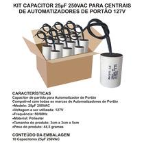 Kit 10 Capacitores 25uf Motor Portão Eletrônico