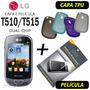 Capa Tpu + Película Lg T510 T515 Dual Chip + Frete Grátis