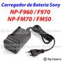 Carregador Bateria Sony Np-f960 F970 Fm50 Fm70
