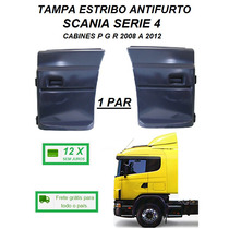 Par Tampa Estribo Antifurto Caminhão Scania Serie 4 P G R