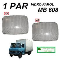 Par Vidro Farol Caminhão Mb 608d Ld + Le