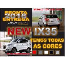 New Ix35 2016 - Zero Km Pronta Entrega - Top Com Teto Solar