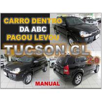 Tucson Gl 2.0 Manual - Ano 2009 - Financio Sem Burocracia