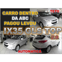 Ix35 Gls Top Com Teto Solar Ano 2012 - Financiamento Facil