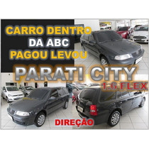 Parati City 1.6 Flex + Direção Ano 2005 Financiamento Facil