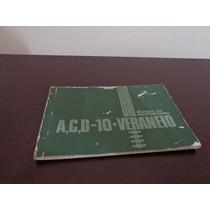 Gm Manual A10 C10 D10 Veraneio 2.5 4.1 1985 1986 85 86