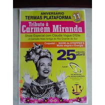 Carmen Miranda (tributo )-poster Promocional-30 X 42- Rarida