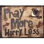 Poster (41 X 30 Cm) Pray More Worry Less Lisa Larson