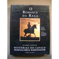 O Romance Da Raça Historia De Cavalo Mangalarga Marchador