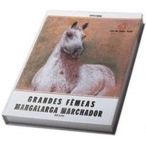 Livro Grandes Fêmeas Mangalarga Marchador 99/00