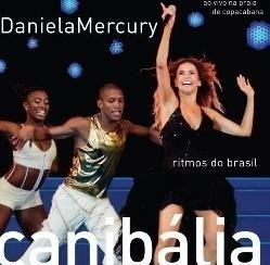 Cd Daniela Mercury Canibalia Ao Vivo Na Praia De Copacabana