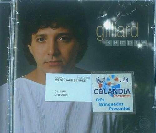 Cd Gilliard - Sempre - Cdlandia*100%positivo
