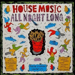 Cd house music all night long best of house music vol 3 for 1990 house music