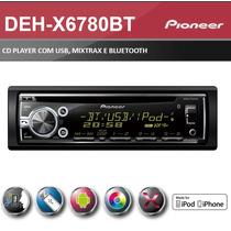 Cd Pioneer Deh-x6780bt Mp3 Bluetooth Entrada Usb Mixtrax Rca