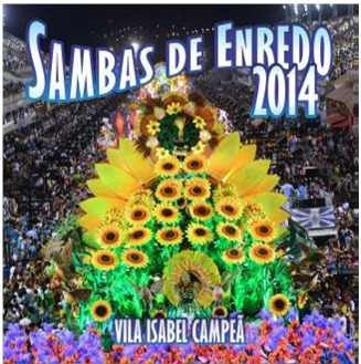 Sambas de Enredo 2014 - Vila Isabel Campe� (2013)