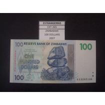 (ext.265) Zimbabwe - 100 Dollars - 2007 - Fe