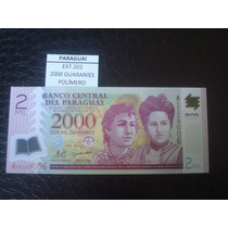 (ext.202) Paraguay - 2000 Guaranies - Polimero - 2008 - Fe
