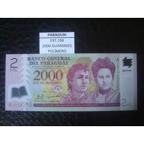 (ext.198) Paraguay - 2000 Guaranies - Polimero - 2008 - Fe