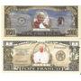 2 Cédulas Fantasias Papa Francisco E João Paulo Ii Todas Fe