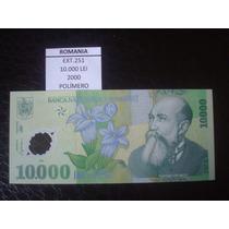 (ext.251) Romenia - 10.000 Lei - Ano 2000 - Polimero - Fe