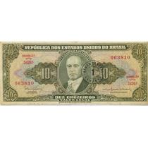 Cédula De 10 Cruzeiros - Mbc - Série - 3426 A