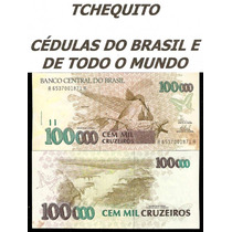 Brasil 100000 Cruzeiros C230 Fe Cédula C/manchas - Tchequito