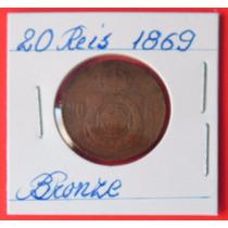 Moeda 20 Reis 1869, Império. Rara, Bronze