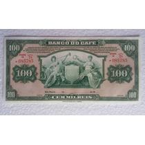 Cedula Rara De 100 Mil Réis Do Banco Do Café - Original