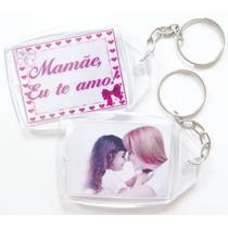 200 Chaveiro Acrílico 3x4 Real Dia Das Mães, Lembrança