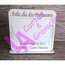 Lembrança Porta-retrato Dia Dos Professores Mdf Branco
