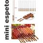 Mini Espeto Para Churrasquinho Petiscos Espetinho De Carne