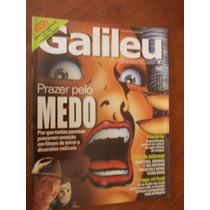 Galileu - Prazer Pelo Medo/praga Virtual.vírus/iraque.arqueo