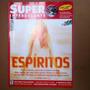 Revista Superinteressante - Espíritos