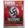 Superinteressante Nº 215 Jul/05 Nazismo