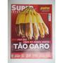 Superinteressante Nº 317 Abr/13 Tão Caro