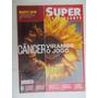 Superinteressante Nº 318 Mai/13 Câncer Viramos O Jogo