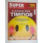 Superinteressante Nº 324 Out/13 O Poder Dos Tímidos