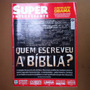 Revista Superinteressante - Quem Escreveu A Bíblia?