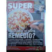 Revista Super Interessante 185 Fev/03 - ...de Tanto Remédio?