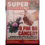 Revista Super Interessante 15 01 Jan/01 - O Fim Do Câncer?