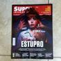Revista Super Interessante Ed. 349 Julho/15. Estupro Icar