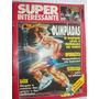 Revista Super Interessante 1992 Olimpíadas Doping Ano 6