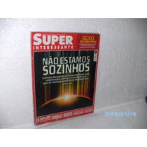 Revista Super Interessante Ediç 255 Ñ Estamos Sozinhos /2008
