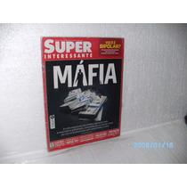 Revista Super Interessante Edição 262 (máfia) Ano 2009
