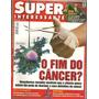 Super Interessante 160 - O Fim Do Cancer ? - Bonellihq